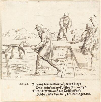 Augustin Hirschvogel, 'The Preparation of the Cross', 1548