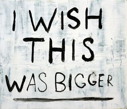Jim Torok, 'I Wish This Was Bigger', 2016
