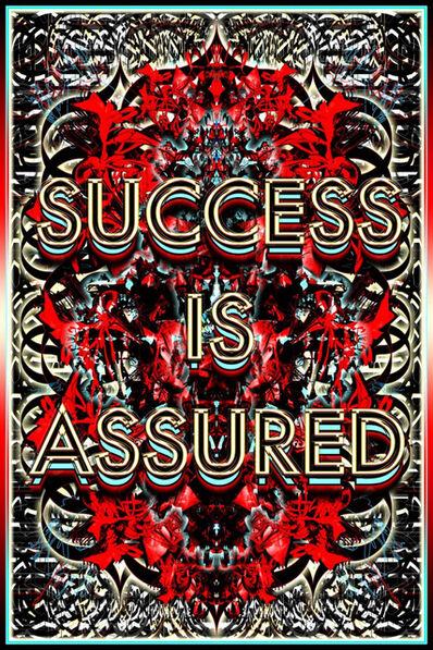 Mark Titchner, 'SUCCESS IS ASSURED', 2009