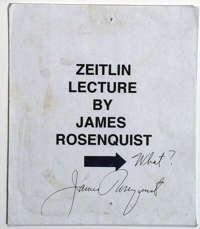 James Rosenquist, 'James Rosenquist Signature on Sign, from his exhibition 1992, CSULB, UNIQUE RARE', 1992