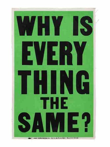 Allen Ruppersberg, 'Why is Everything the Same?'