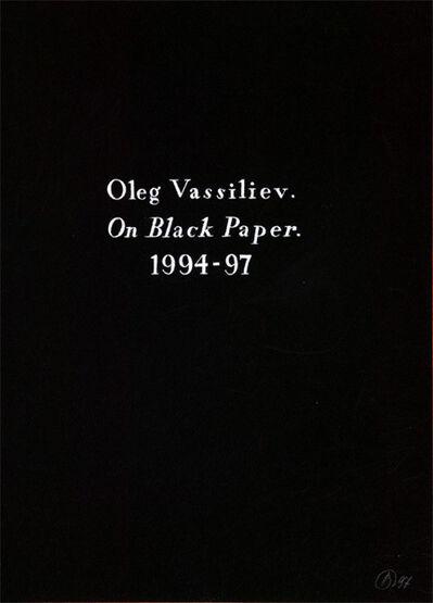 """Oleg Vassiliev, 'The album """"On black paper"""" (86 sheets)', 1994-1997"""