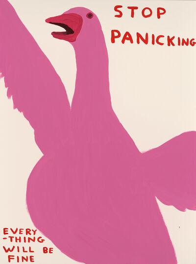 David Shrigley, 'Stop Panicking (2021) ', 2021