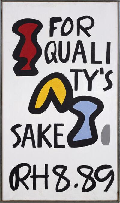 Raymond Hendler, 'For Quality's Sake', 1989