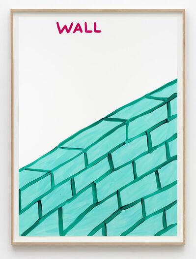 David Shrigley, 'Untitled (Wall)', 2015