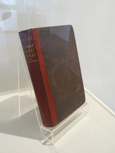 Luis Molina-Pantin, 'Manual de urbanidad y buenas maneras de Manuel A. Carreño, 1era. edición, New York, 1857', 2011
