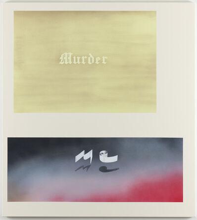 Jonathan Monk, 'Murder Me', 2008