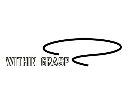 Lawrence Weiner, 'WITHIN GRASP', 2015