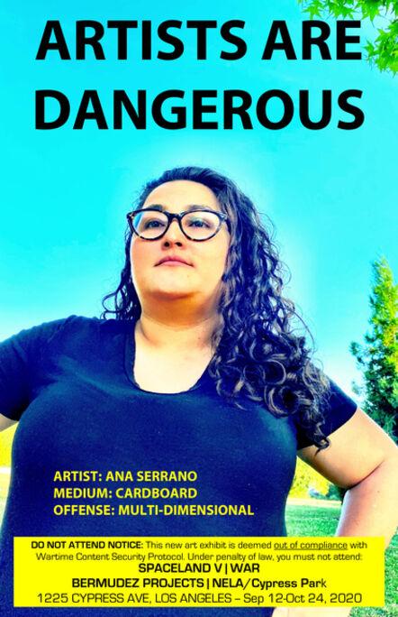 John S. Rabe, 'Artists are Dangerous! (Ana Serrano)', 2020