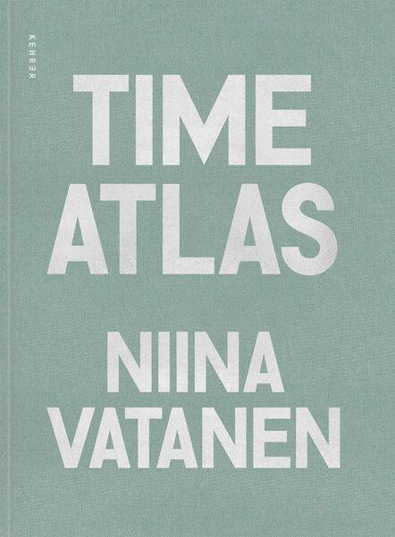 Niina Vatanen, 'Time Atlas', 2019