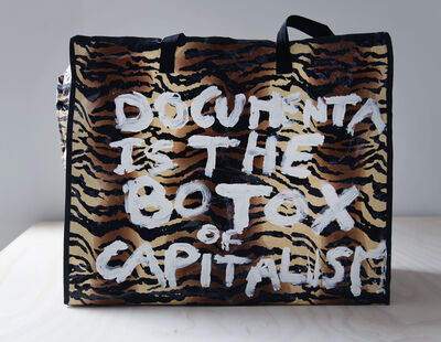 Thierry Geoffroy /COLONEL, 'DOCUMENTA IS THE BOTOX OF CAPITALISM', 2017