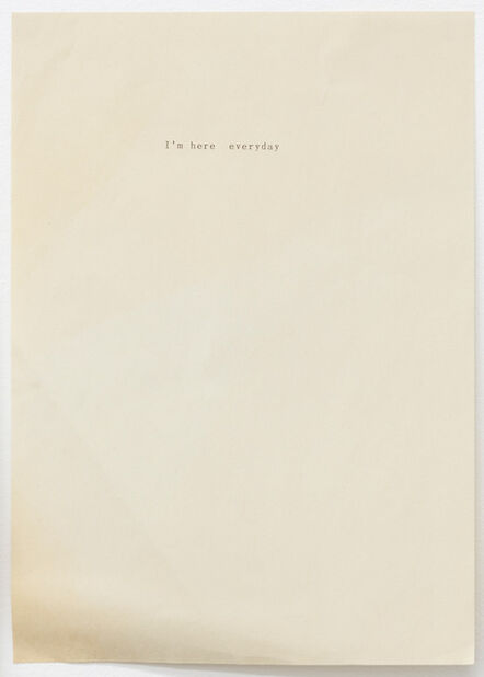 Sue Tompkins, 'Untitled (Text reads: I'm here everyday)', 2012