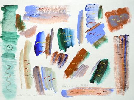 L.B. Berman, 'Birds On My Pallet', 2015