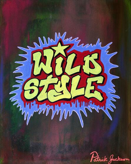 Patrick Jackson, 'Wild Style', 2019