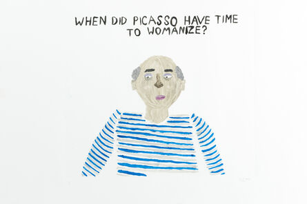 Sara Zielinski, 'When Did Picasso Have Time to Womanize?', 2015