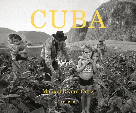 Manuel Rivera-Ortiz, 'Cuba. Finding Home', 2021