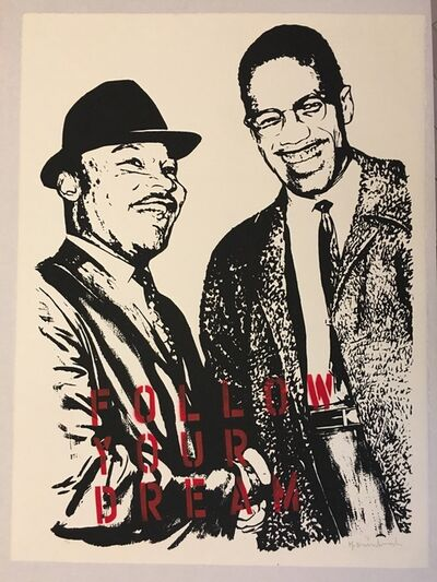 Mr. Brainwash, 'Follow Your Dream (Martin Luther King Jr. and Malcolm X)', 2008