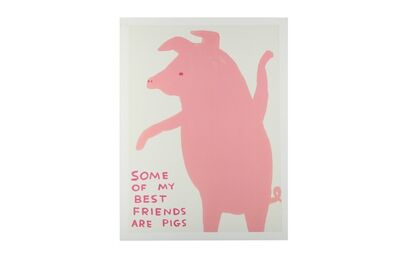 David Shrigley, 'Some of my best friends are pigs'