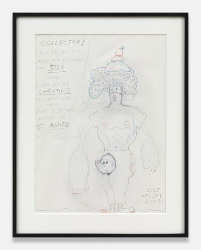 Mike Kelley, 'Mike Kelley Untitled (COLLETOR! BUY ME....)', 2009