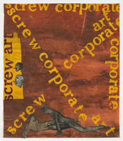 Nancy Spero, 'Screw Corporate Art', 1974