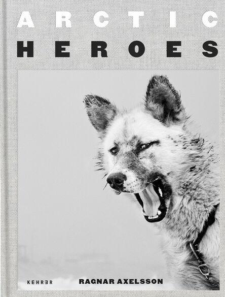 Ragnar Axelsson, 'Arctic Heroes', 2020