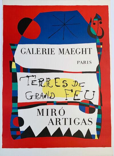 Joan Miró, 'Galerie Maeght Paris, Rerres de Grand Feu, Miro Artigas Poster', 1956