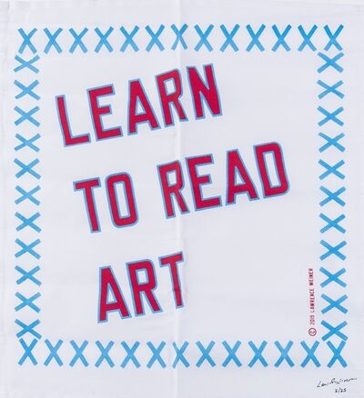 Lawrence Weiner, 'Learn to Read', 2019