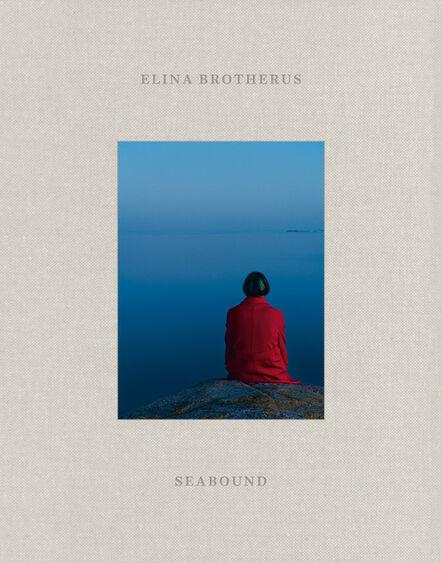 Elina Brotherus, 'Seabound. A Logbook', 2021