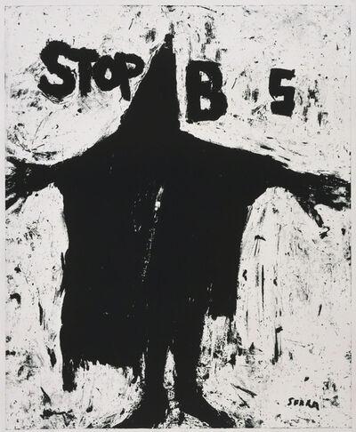 Richard Serra, 'Stop BS', 2004