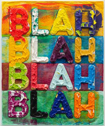 Mel Bochner, 'Blah Blah Blah', 2012