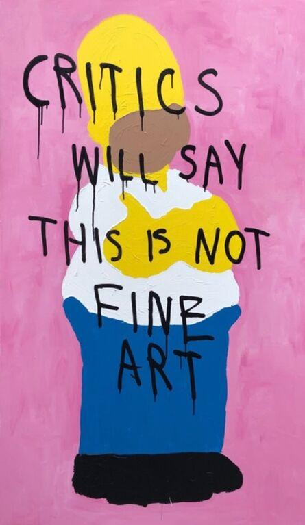 CB Hoyo, 'NOT FINE ART', 2018