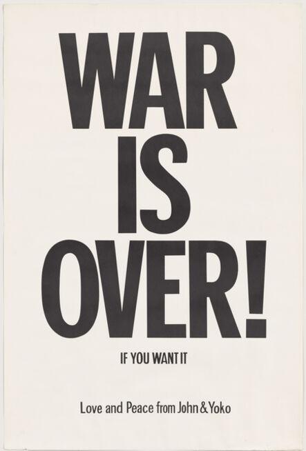 Yoko Ono, 'WAR IS OVER if you want it', 1969