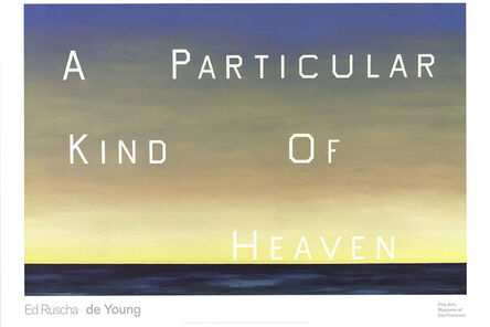 Ed Ruscha, 'A Particular Kind of Heaven', 2001