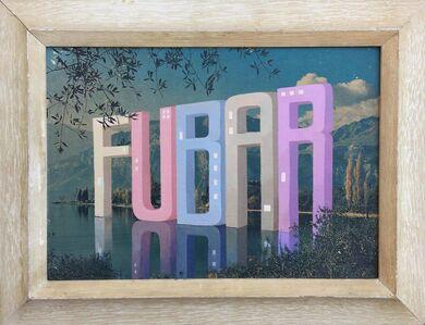 Wayne White, 'FUBAR', 2018