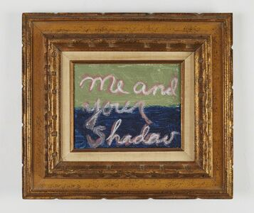 Rene Ricard, 'Me and Your Shadow', 2010-2012