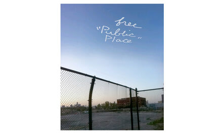Will Pappenheimer, 'Free Public Place (Sky Mills series)', 2012