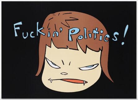 Yoshitomo Nara, 'Fuckin' Politics!', 2003