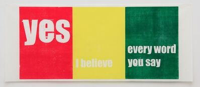 Andrea Büttner, 'Yes I Believe Every Word You Say', 2007