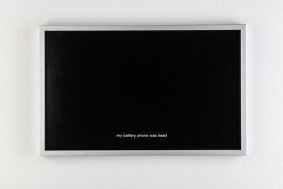 Juliette Blightman, 'My battery phone was dead ', 2017