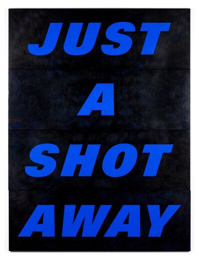 Deborah Kass, 'Just a Shot Away', 2015