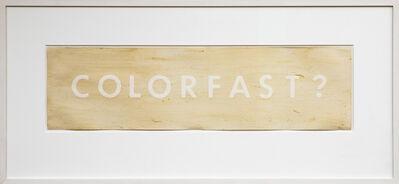 Ed Ruscha, 'Colorfast?', 1975