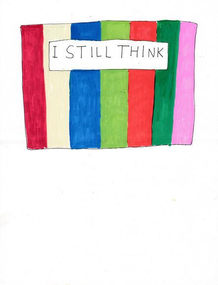 Jim Torok, 'I Still Think', 2014