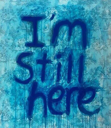 Ayse Wilson, 'I'm Still Here', 2021