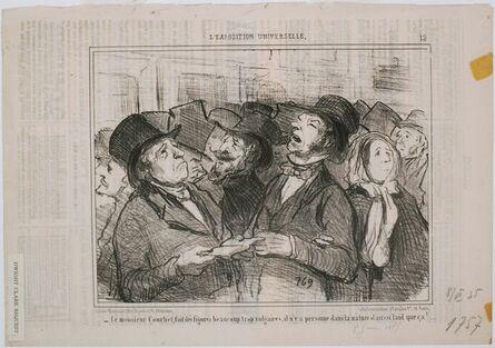 Honoré Daumier, 'L'Exposition Universelle: Ce Monsieur Courbet, fait des figures...Vulgaires', 1855