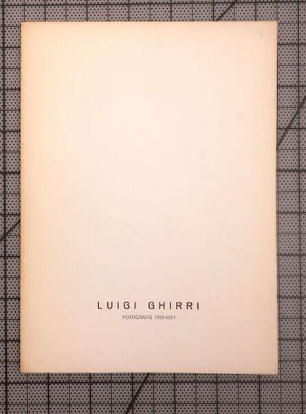 Luigi Ghirri, 'Luigi Ghirri Fotografie 1970-71', 1972