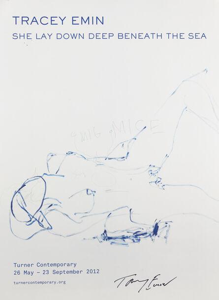 Tracey Emin, 'She Lay Down Deep Beneath The Sea,', 2012