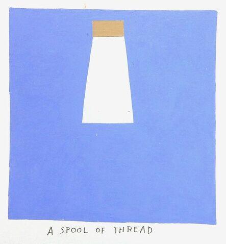 Kristin Texeira, 'a spool of thread', 2017