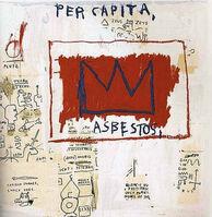 Jean-Michel Basquiat, 'PER CAPITA', 1982/2001