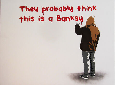 """Plastic Jesus, '""""They Probably Think This is a Banksy"""" – Stenciled Acrylic on Canvas', 2017"""