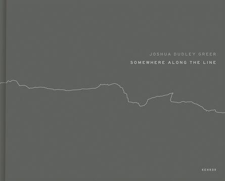 Joshua Dudley Greer, 'Somewhere Along the Line', 2019